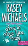 Love To Love You Baby (THE BROTHERS TREHAN SERIES Book 1) (English Edition)
