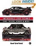 Incredible LEGO Technic: Cars, Trucks...