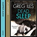 Dead Sleep Audiobook by Greg Iles Narrated by Jennifer Woodward