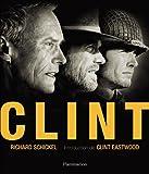 echange, troc Richard Schickel - Clint
