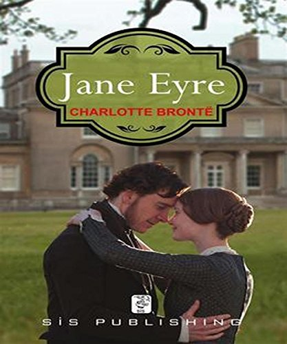 Charlotte Brontë - Jane Eyre: (illustrated)