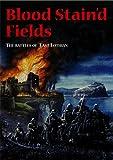 Arran Paul Johnston Blood Stain'd Fields: The Battles of East Lothian