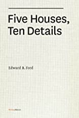 Five Houses, Ten Details (Writing Matters)