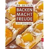 """Backen macht Freude: Das Originalvon """"Dr. Oetker"""""""