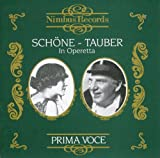 Prima Voce: Sch&#246;ne and Tauber in Operetta