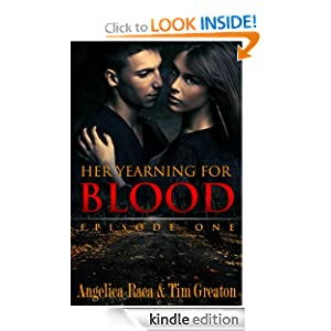 Her Yearning for Blood, Episode One