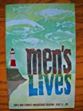 img - for Brand New Color Playbill from MEN'S LIVES presented by the Bay Street Theatre Production in Sag Harbor New York starring Brian Hutchison Victor Slezak Deborah Hedwall Peter McRobbie book / textbook / text book