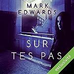 Sur tes pas | Mark Edwards