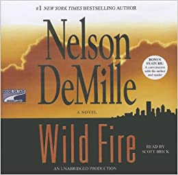 A John Corey Novel: Wild Fire by Nelson DeMille (2008, CD, Abridged) Audio Book