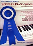 Blue Ribbon Series - Popular Piano Solos - Level 3, Volume 1 (Blue Ribbon Series, Volume 1)