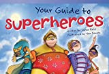 img - for Teacher Created Materials - Literary Text: Your Guide to Superheroes - Grade 2 - Guided Reading Level L (Read! Explore! Imagine! Fiction Readers) book / textbook / text book