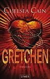 Gretchen: Thriller - Chelsea Cain