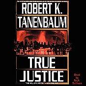 True Justice | Robert K. Tanenbaum
