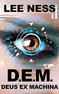 D.e.m.: Deus Ex Machina by Lee Ness ebook deal