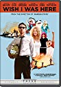 Wish I Was Here [DVD]<br>$399.00