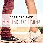 Som sendt fra himlen (Losing It 2) | Cora Carmack