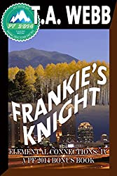 Frankies Knight (Elemental Connections- IV)- (Pulp Friction) (Earthquake)