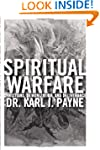Spiritual Warfare: Christians, Demoni...