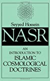 An Introduction to Islamic Cosmological Doctrines (0791415163) by Seyyed Hossein