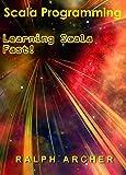 Scala Programming: Learning Scala Fast! (English Edition)