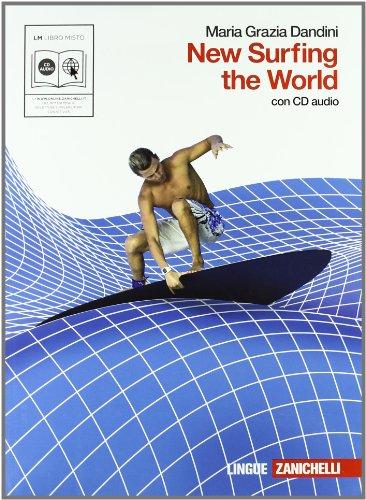 new-surfing-the-world-con-espansione-online-con-cd-audio-per-le-scuole-superiori