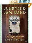 Junkyard Jam Band: DIY Musical Instru...