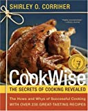 : CookWise: The Hows & Whys of Successful Cooking, The Secrets of Cooking Revealed