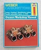 Weber Carburettors Owners Workshop Manual
