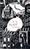 Selected Poems of T.S. Eliot (Faber 80th Anniversary Edition)