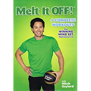 MELT IT OFF! with MITCH GAYLORD: 4 COMPLETE WORKOUTS plus WINNING MIND SET MOTIVATIONAL CD
