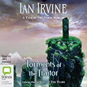 Torments of the Traitor: The Song of the Tears | Ian Irvine