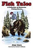 Fish Tales: A Collection of Humorous Fishing Stories