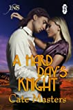 A Hard Day's Knight (1 Night Stand Series) by Cate Masters