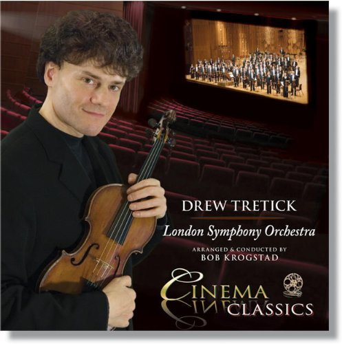 Cinema Classics by Drew Tretick and the London Symphony Orchestra, John Williams, Henry Mancini, Nino Rota and Harold Arlen