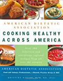 American Dietetic Association Cooking Healthy Across America
