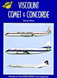 Stewart Wilson Legends of the Air: Viscount, Comet and Concorde 3