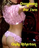 Gangbang for Sara