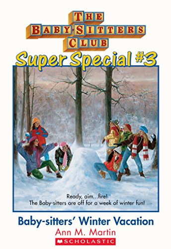 The Baby-Sitters Club Super Special #3: Baby-Sitters' Winter Vacation front-618259