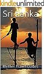 Sri Lanka: 99 Tips for Tourists & Bac...