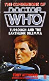 Turlough and the Earthlink Dilemma (The Companions of Doctor Who) (Target Books)