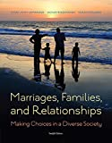 img - for Marriages, Families, and Relationships: Making Choices in a Diverse Society book / textbook / text book