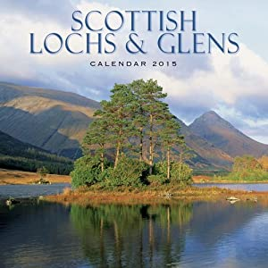 2015 Scottish Lochs & Glens - Scotland Calendar