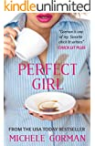 Perfect Girl: A gripping, witty romantic comedy