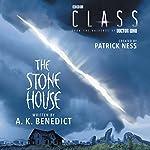 Class: The Stone House | Patrick Ness