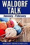 Waldorf Talk: January February (Engli...