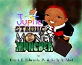 Jupiter Strong and The Money Muncher