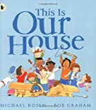 This is Our House (1406305642) by Rosen, Michael