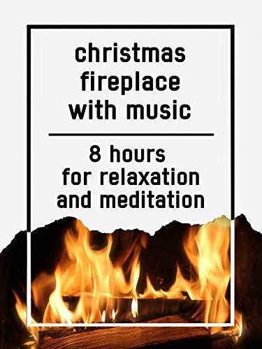 Christmas fireplace with music, 8 hours for Relaxation and Meditation