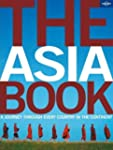Lonely Planet The Asia Book 1st Ed.:...