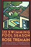 Swimming Pool Season (0805001271) by Rose Tremain